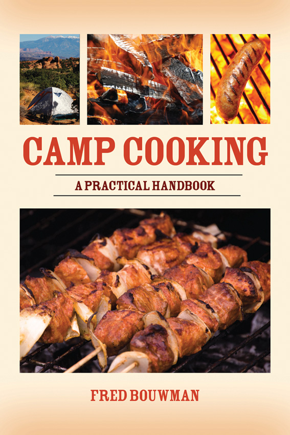 BK216 Camp Cooking - A Practical Handbook