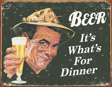 TSN1424 Tin Sign - Ephemera - Beer For Dinner