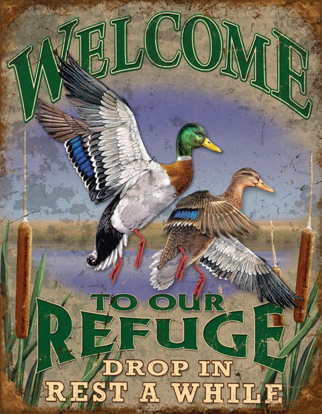 TSN1674 Tin Sign - Welcome To Our Refuge