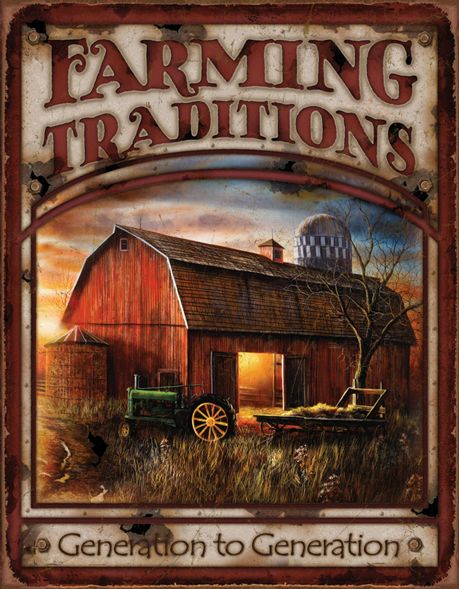 TSN1755 Tin Sign - Farming Traditions
