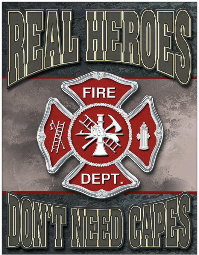 TSN1778 Tin Sign - Real Heroes - Firemen