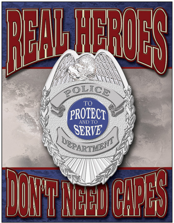 TSN1780 Tin Sign - Real Heroes Police