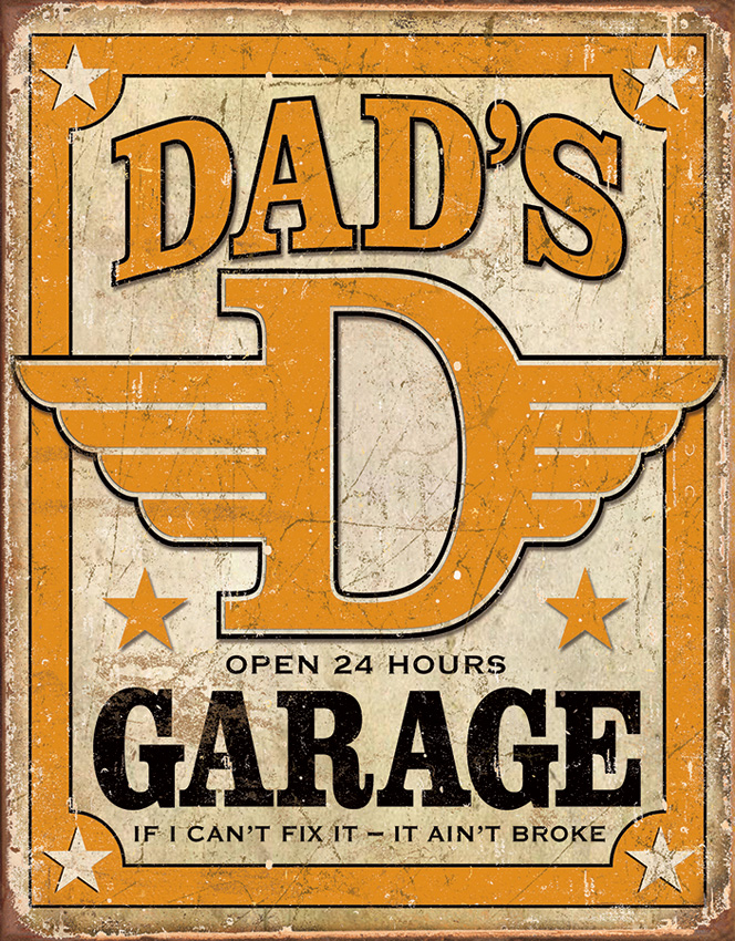 TSN1894 Tin Sign - Dad's Garage Open 24 Hours