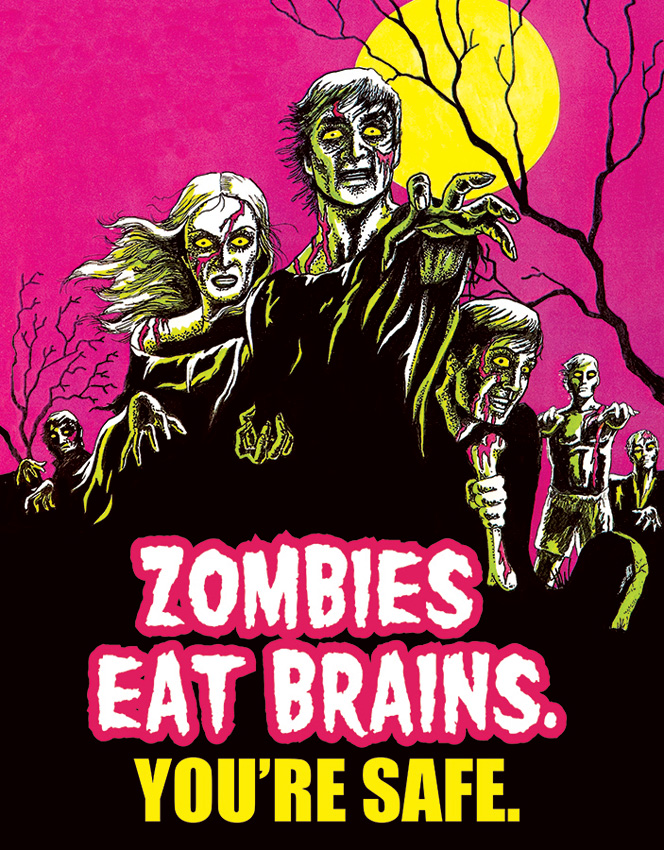 TSN1915 Tin Sign - Zombies Eat Brains You're Safe