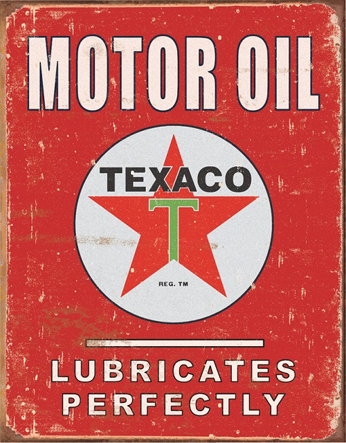 TSN1444 Tin Sign - Texaco Lubricates Perfectly