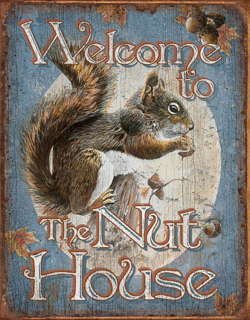 TSN1824 Tin Sign - Nut House Welcome