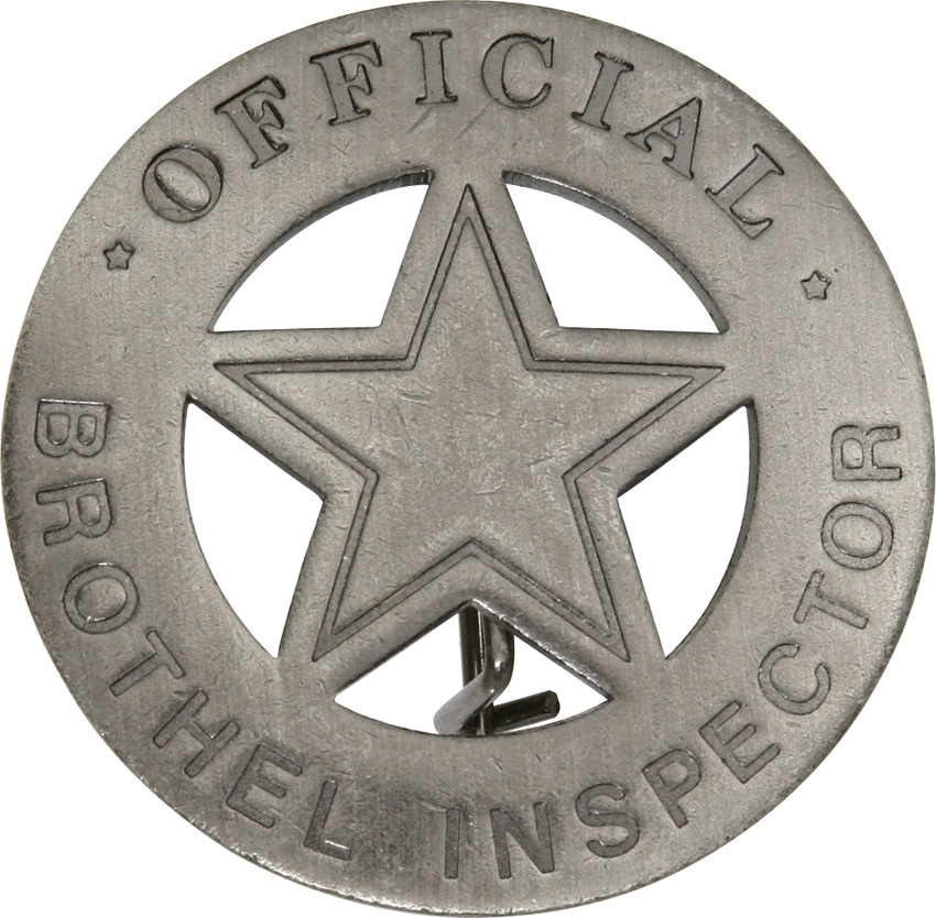 MI3005 Badges Of The Old West Official Brothel Inspector Badge