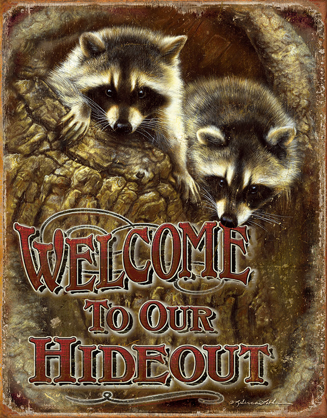 TSN1948 Tin Sign - Welcome To Our Hideout