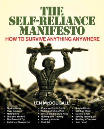 BK187 The Self-Reliance Manifesto - How to Survive Anything, Anywhere