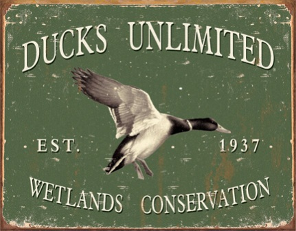 TSN1388 Tin Sign - Ducks Unlimited -Since 1937