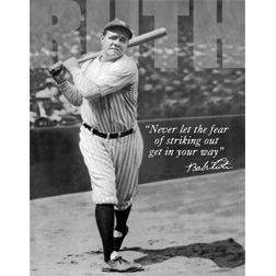 TSN1511 Tin Sign - Babe Ruth No Fear