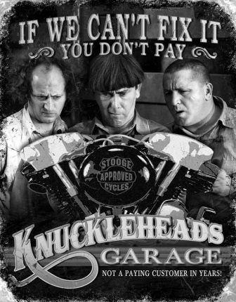 TSN1687 Tin Sign - Three Stooges Knuckleheads Garage