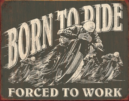 TSN1885 Tin Sign - Born To Ride