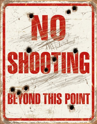 TSN1939 Tin Sign - No Shooting Beyond This Point