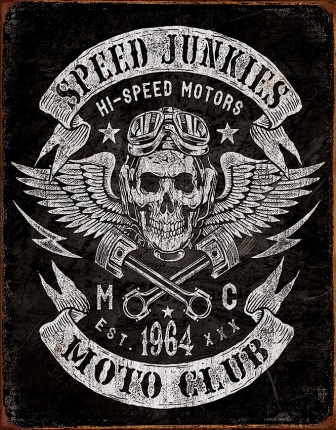 TSN2053 Tin Signs Speed Junkies Moto Club Sign