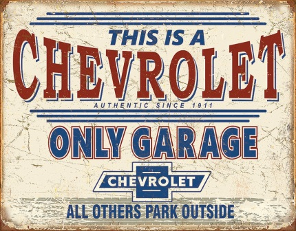 TSN2200 Tin Signs Chevy Only Garage