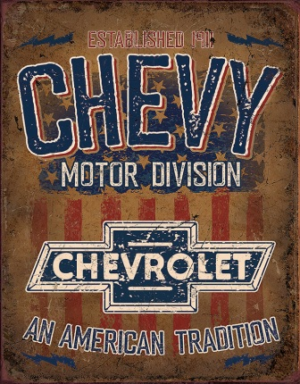 TSN2204 Tin Signs Chevy American Tradition