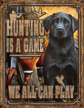 TSN2214 Tin Signs Hunting Is a Game
