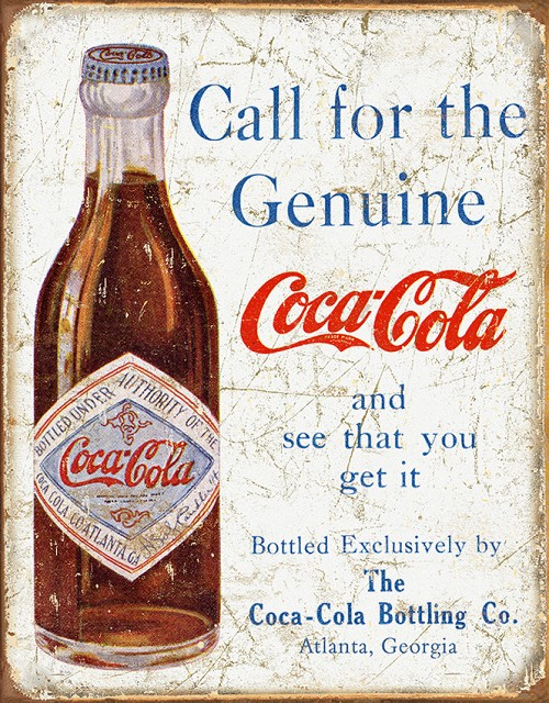 TSN1918 Tin Sign - Coke Call For The Genuine
